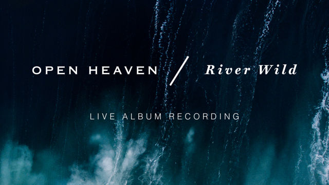 Hillsong Worship | Open Heaven/River Wild | Live Album Recording    On-Set  Live Director