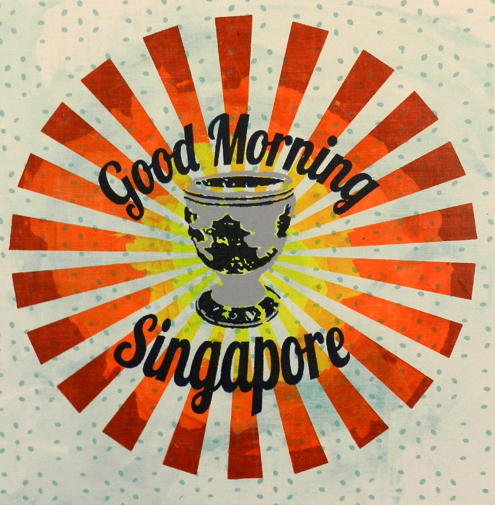 Good Morning Singapore.JPG