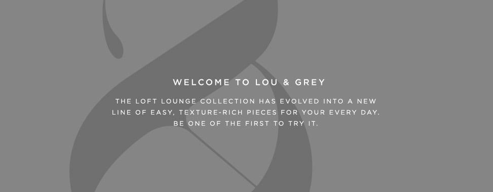 Lou & Grey