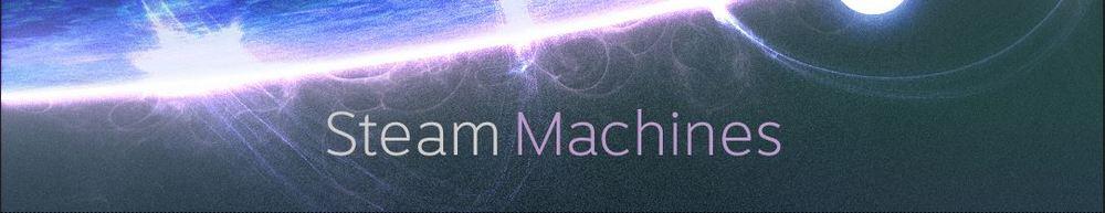 Steam Machines.jpg