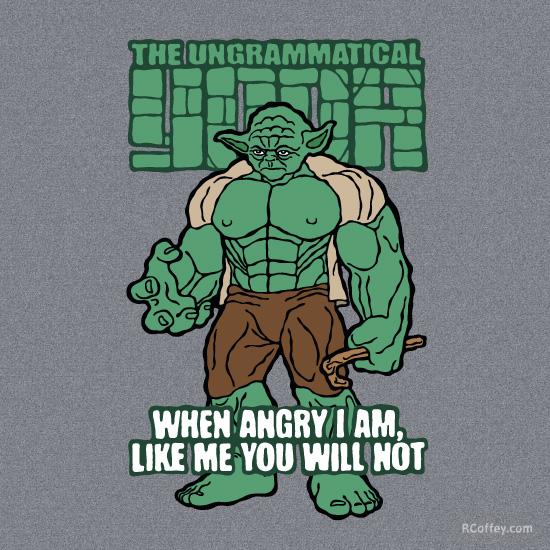 """Yoda Hulk — """"The Ungrammatical Yoda"""" by Randy Coffey"""