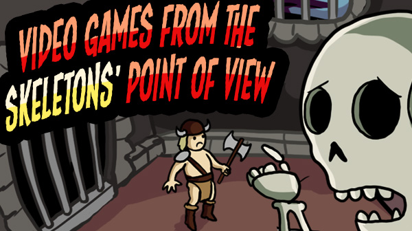 Video Games from the Skeletons' Point of View - Comic Strip