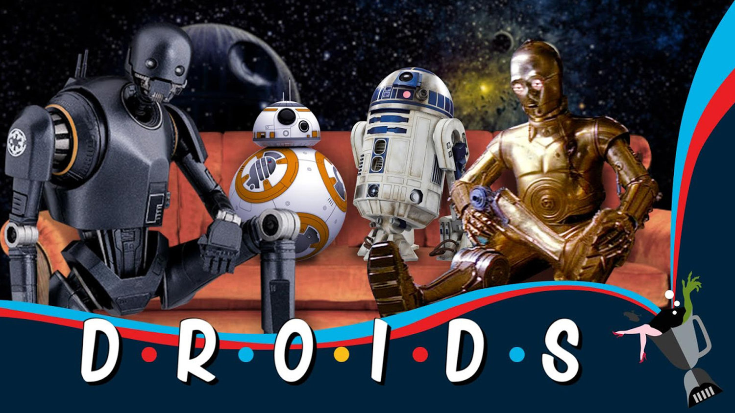 They'll Be There For You: DROIDS Mashes Up STAR WARS Characters With the FRIENDS Theme Song