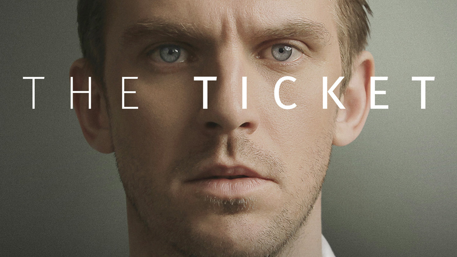THE TICKET Trailer: Dan Stevens Was Blind But Now He Sees