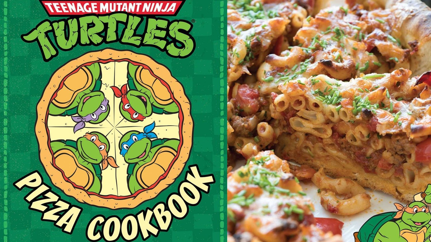 The TEENAGE MUTANT NINJA TURTLES Pizza Cookbook Has Some Crazy Recipes