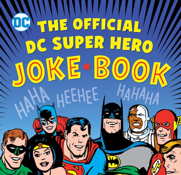 The Official DC Super Hero Joke Book (DC Super Heroes)1