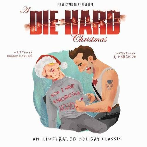 die hard has been turned into an awesome