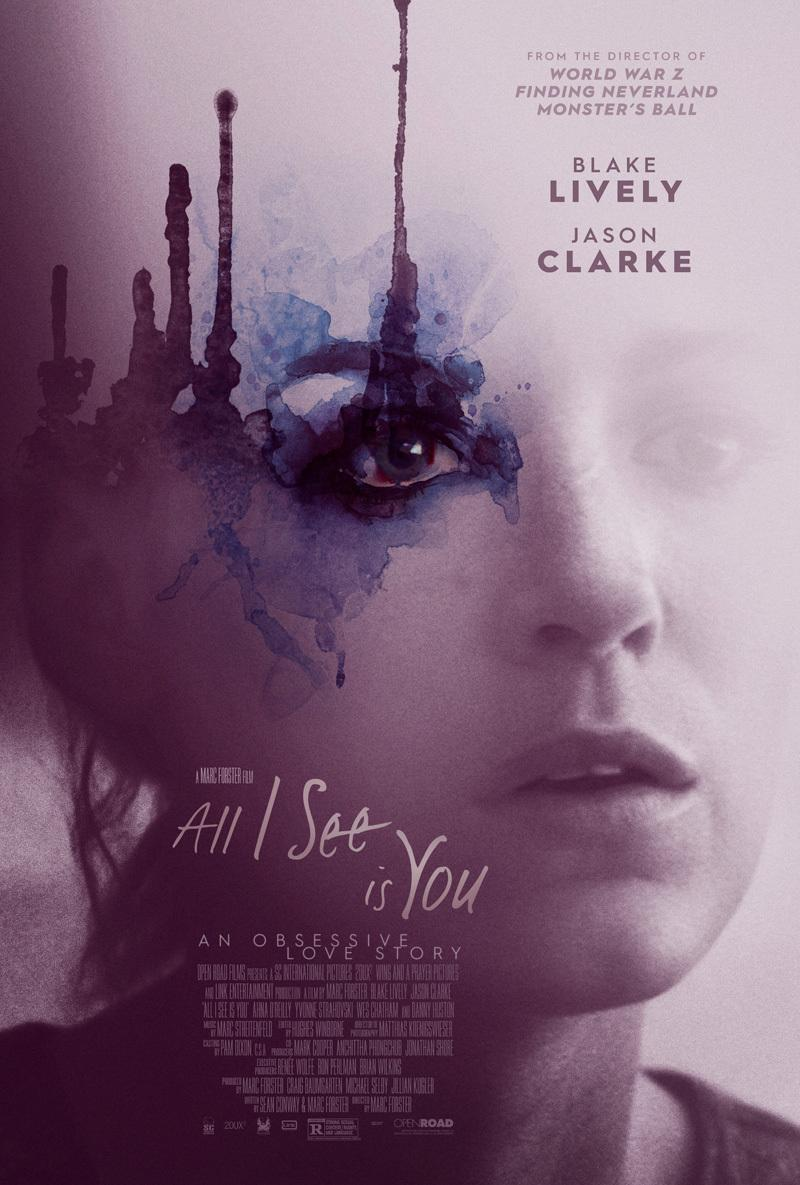 great-trailer-for-blake-livelys-upcoming-film-all-i-see-is-you-try-to-keep-your-eyes-open11