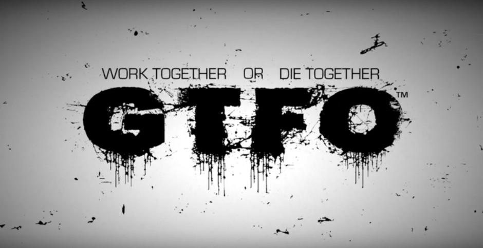GTFO-Title.jpg