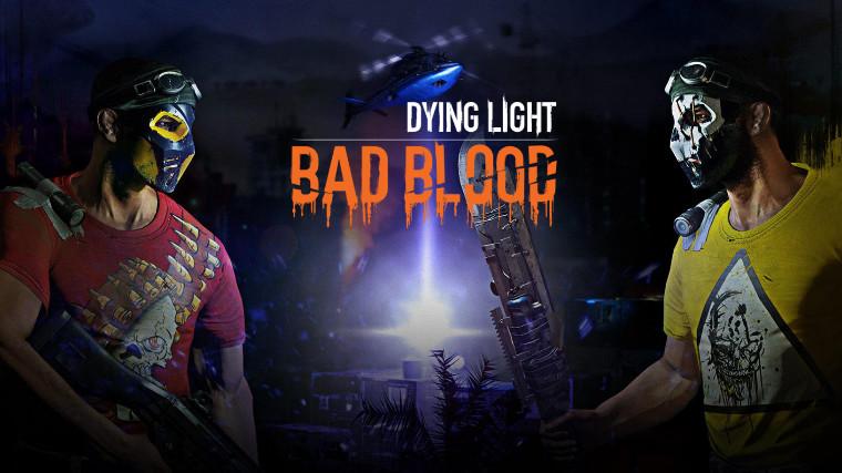 dying_light_bad_blood_story.jpg