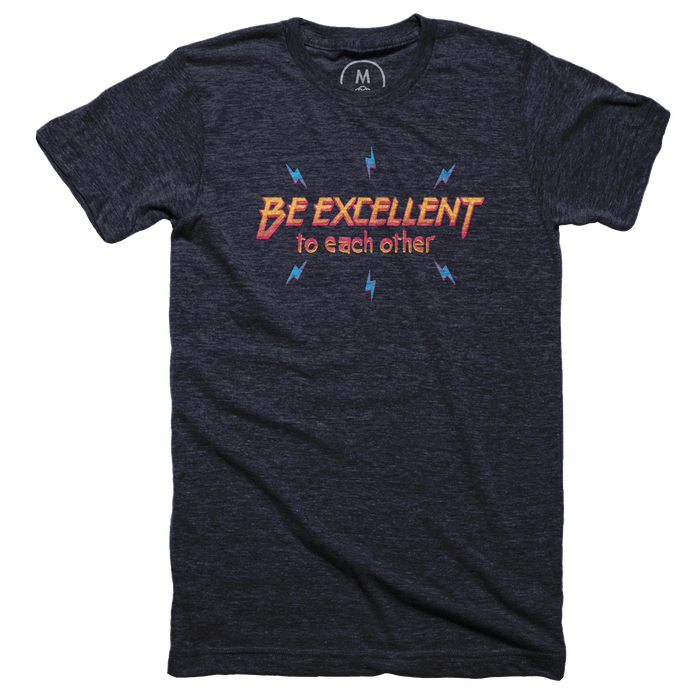 Be Excellent! by Justin Lancaster