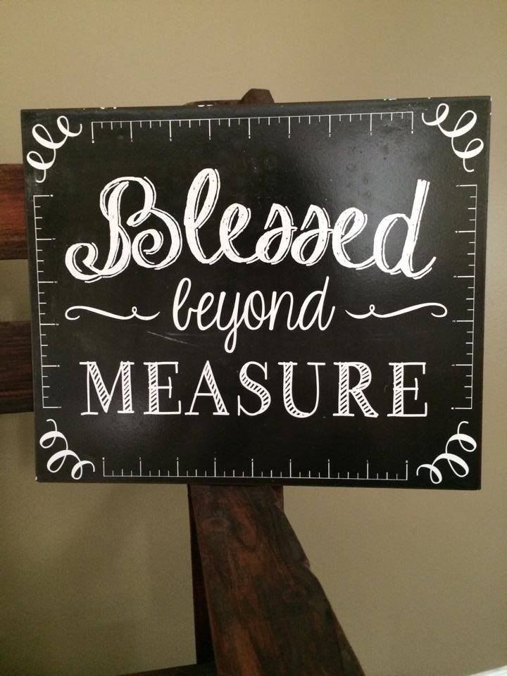 #37 - Blessed Beyond Measure Sign
