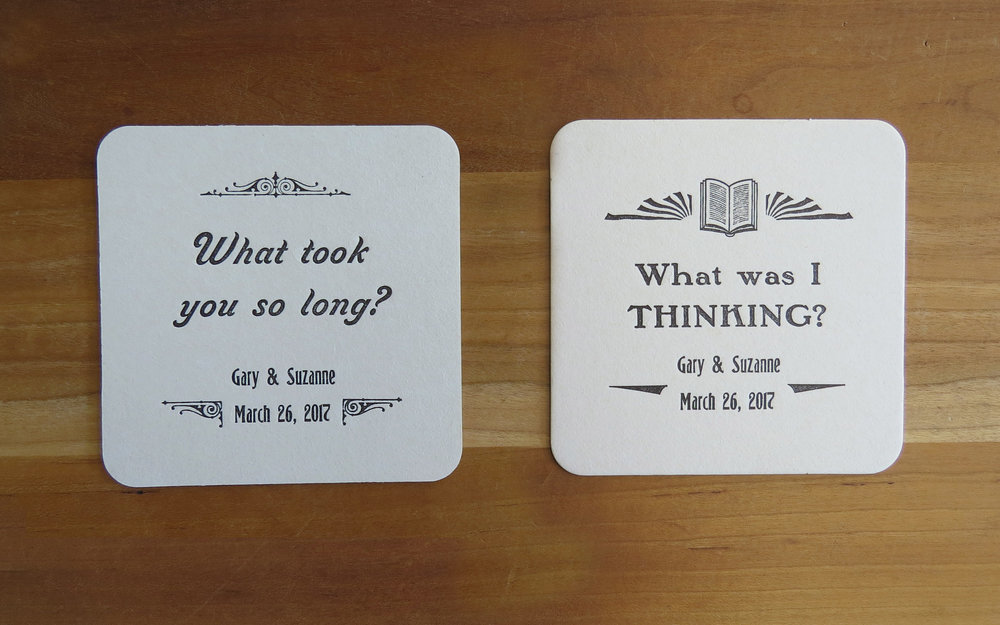 Coasters - One color, two-sided. Designed, handset and printed  by Lynn M. Jones. A wedding favor gift from the groom's sister.