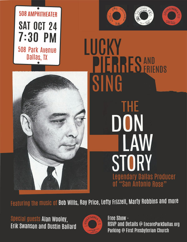 Lucky Pierres and Friends Sing the Don Law Story — Encore Park Dallas
