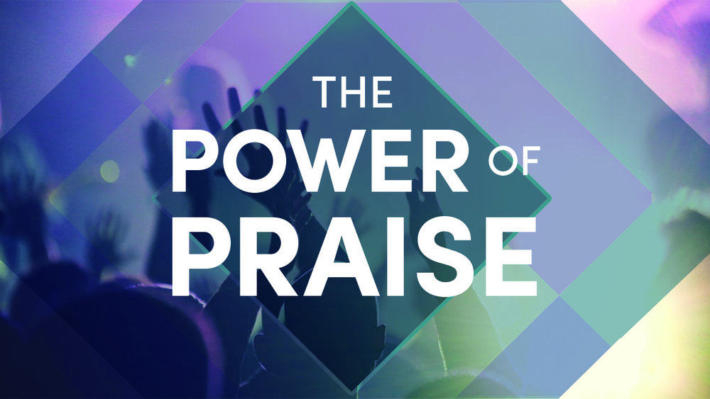 The Power of Praise 1280x720.jpg