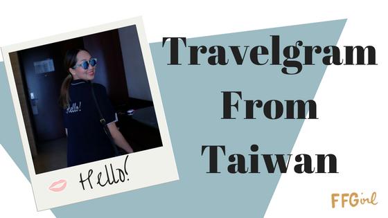 Travelgram From Taiwan