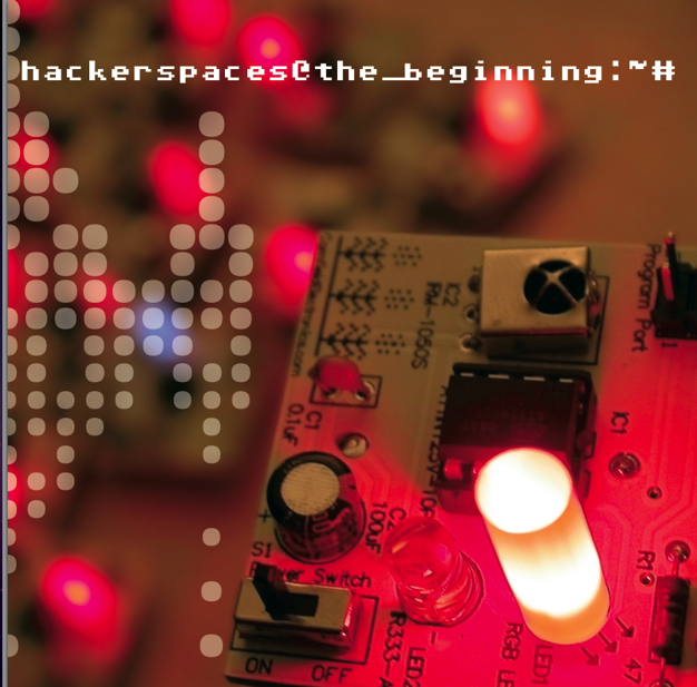 HackerSpaces-TheBeginning.jpg