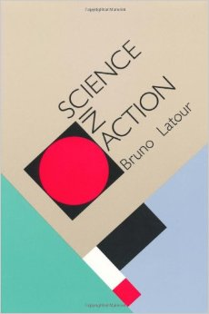 Science in Action by Bruno Latour