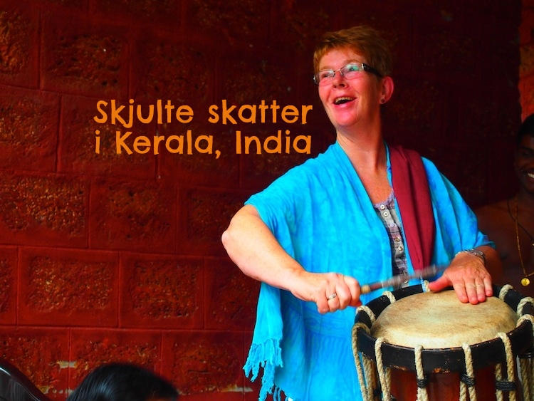 Tradisjoner og skjulte skatter i Kerala