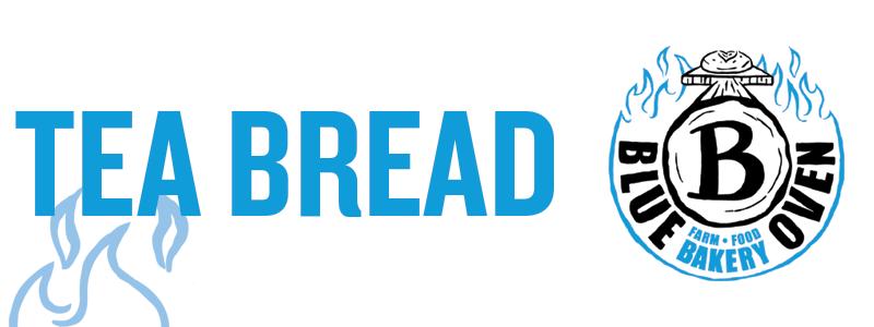Blue Oven Tea Bread Text.png