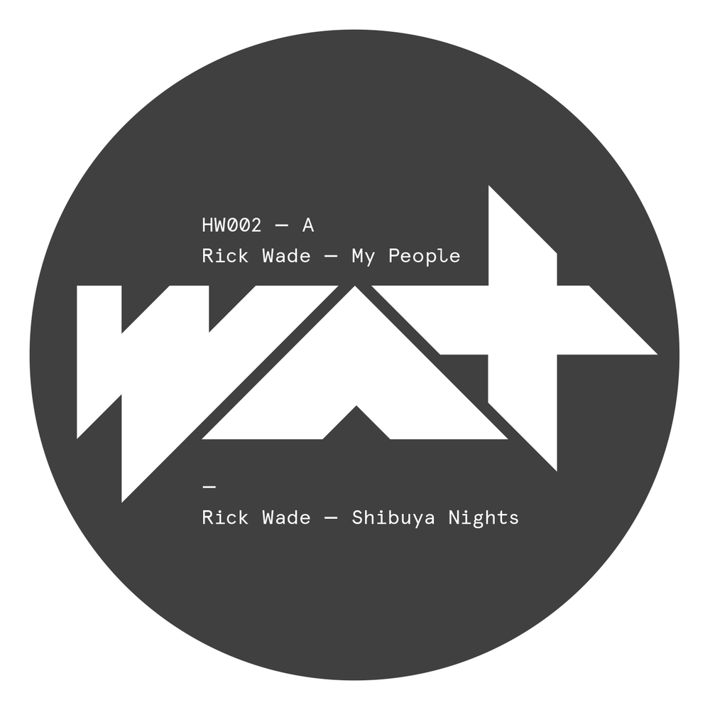 Rick Wade - My People [HW002]