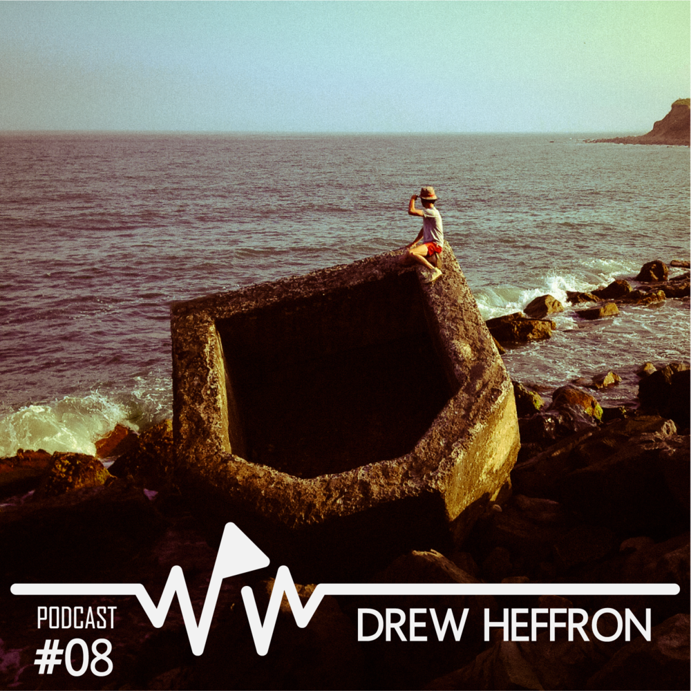 Drew Heffron - We Play Wax Podcast #08.png