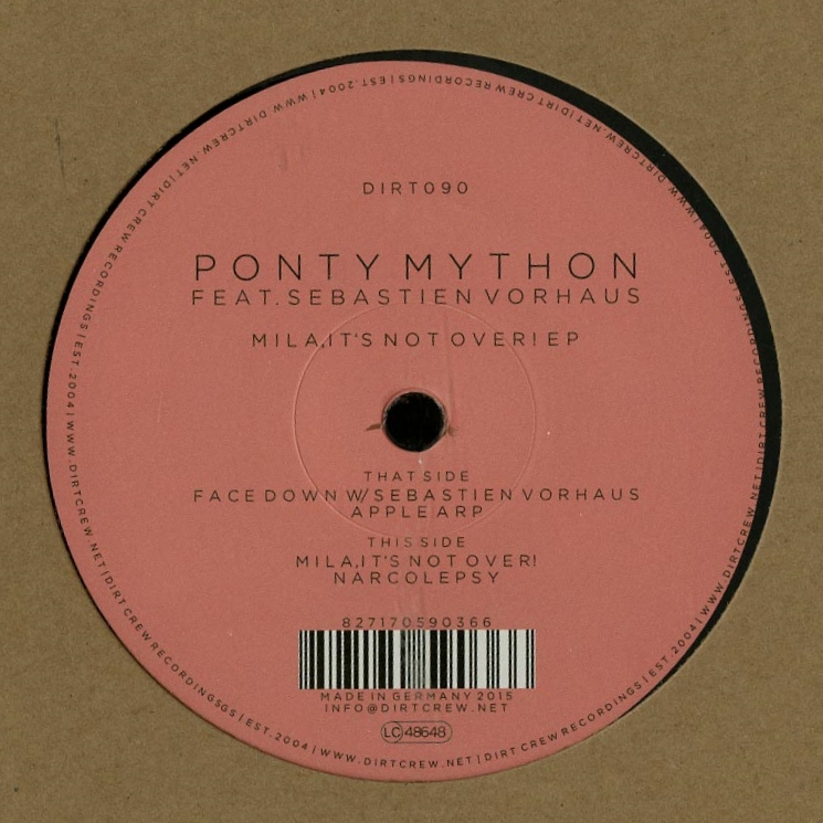 Ponty Mython Feat. Sebastien Vorhaus - Mila, It's Not Over EP [DIRT090]