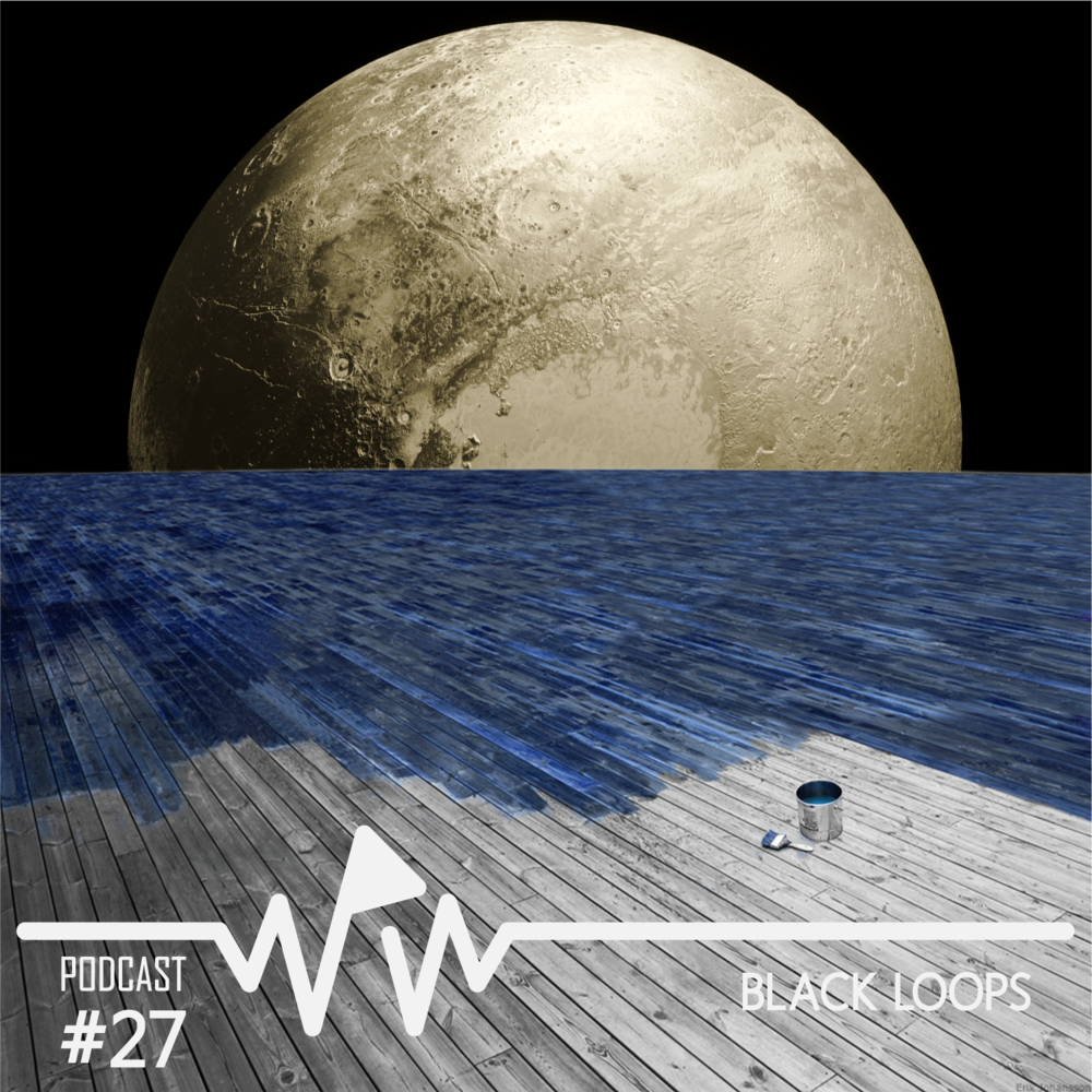 Black Loops - We Play Wax Podcast #27.png
