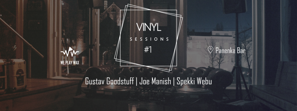 Vinyl Sessions #01 - Gustav Goodstuff, Joe Manish and Spekki Webu