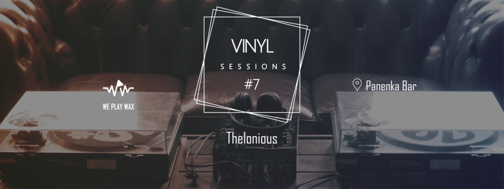 Vinyl Sessions #07 - Thelonious