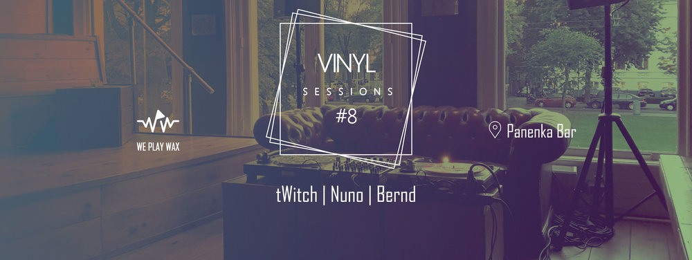 Vinyl Sessions #08 - tWitch, Nuno, Bernd