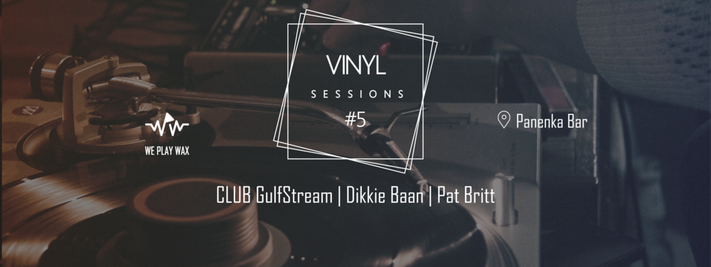 Vinyl Sessions #05 - Club Gulfstream