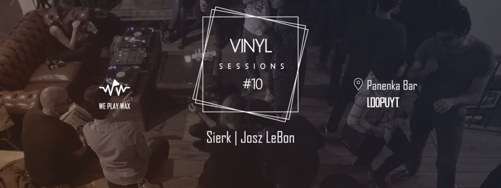 Vinyl Sessions #10 - Sierk and Josz LeBon