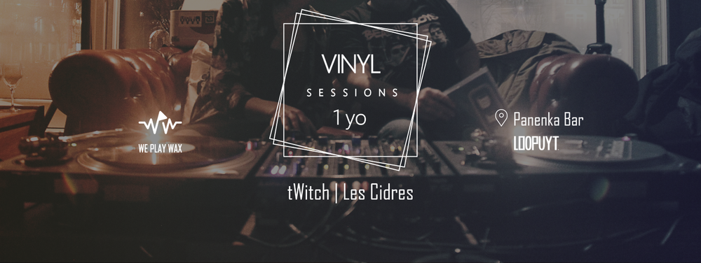 Vinyl Sessions #12 - tWitch and Les Cidres