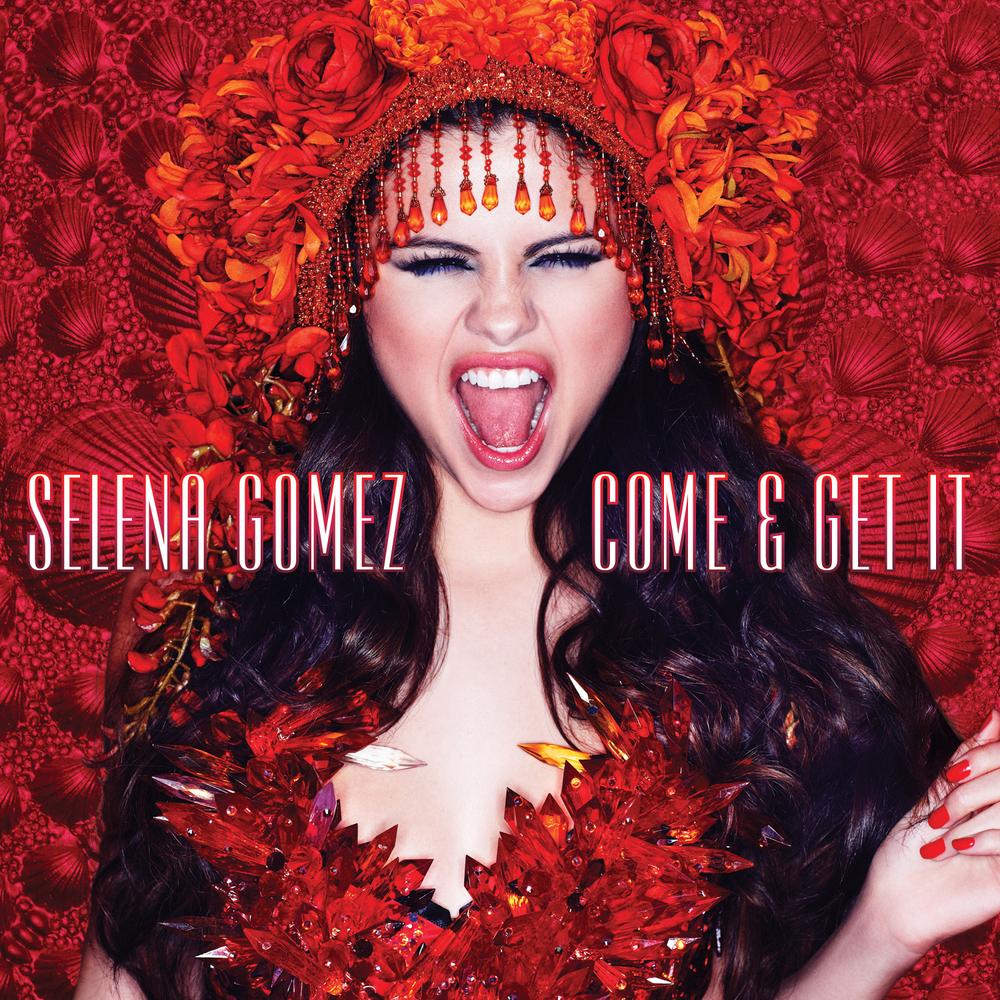 SelenaGomez_Come&GetIt_Cover_F.jpg