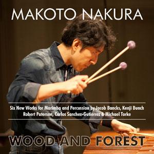 Makoto Nakura: Wood and Forest