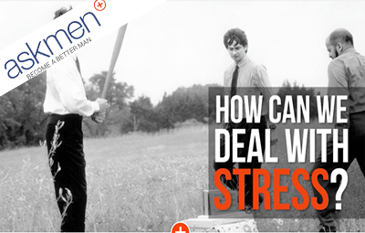 How To Deal With Stress In Business (askmen)