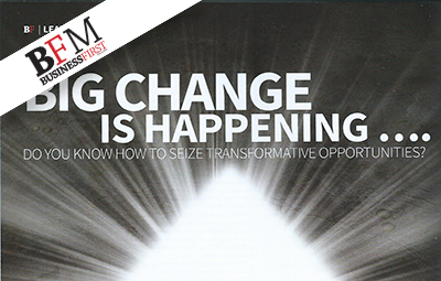 Big Change Is Happening (Business First Magazine)