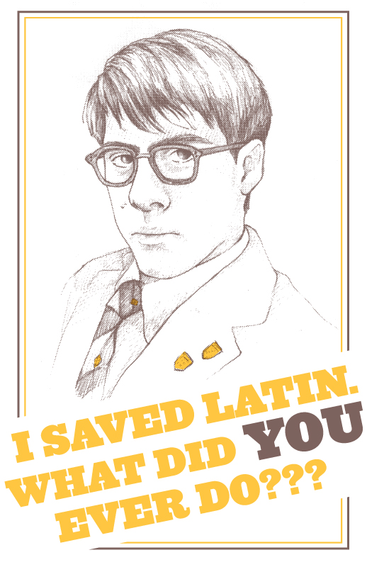 """I saved Latin"" Max Fischer from Rushmore"