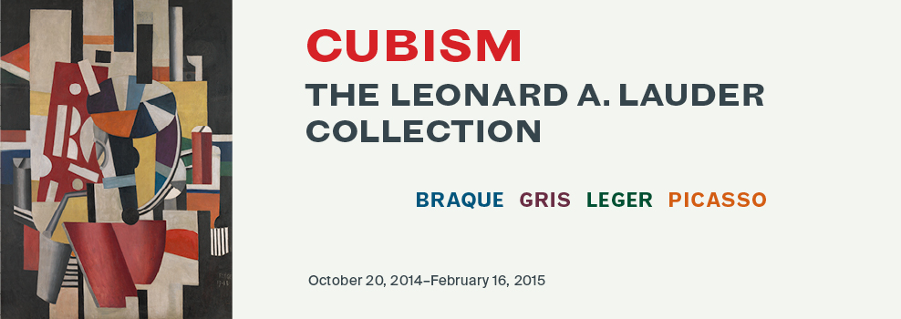 http://www.metmuseum.org/exhibitions/listings/2014/cubism-leonard-a-lauder-collection