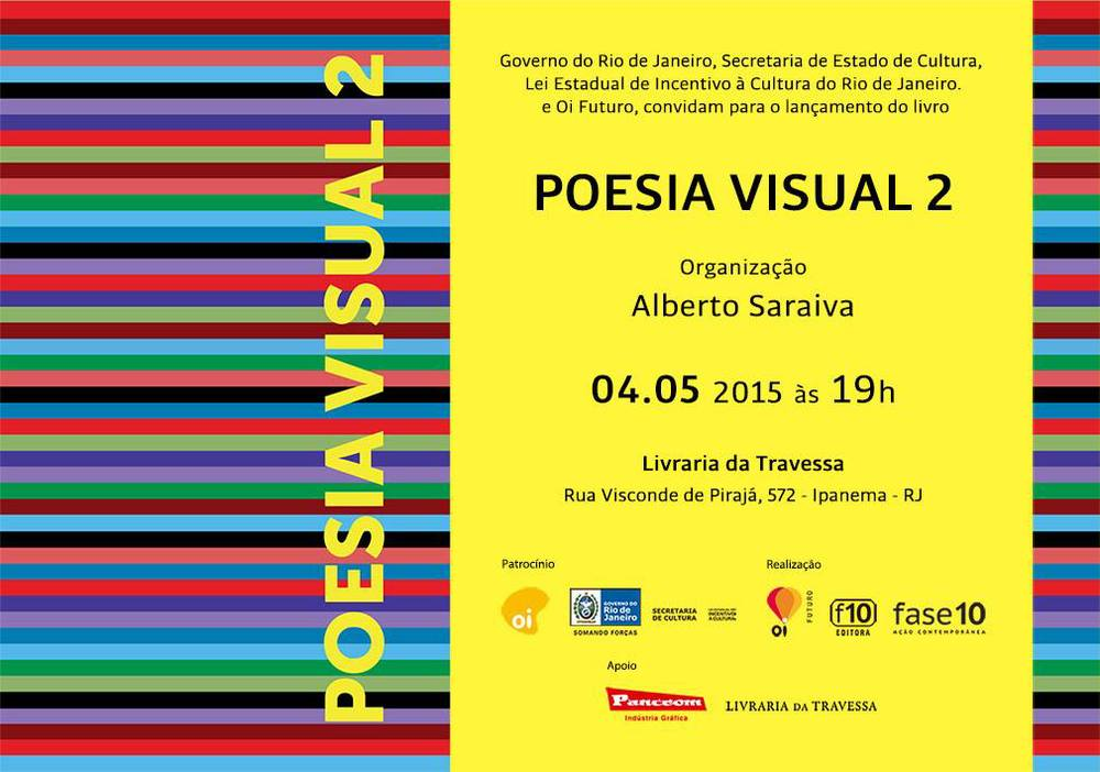 Anthology of Visual Poetry, curated by Alberto Saraiva.  Oi Futuro Cultural Center, Rio de Janeiro.