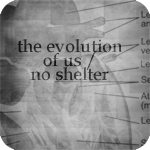 day 16: the evolution of us / no shelter  prompt: halfway