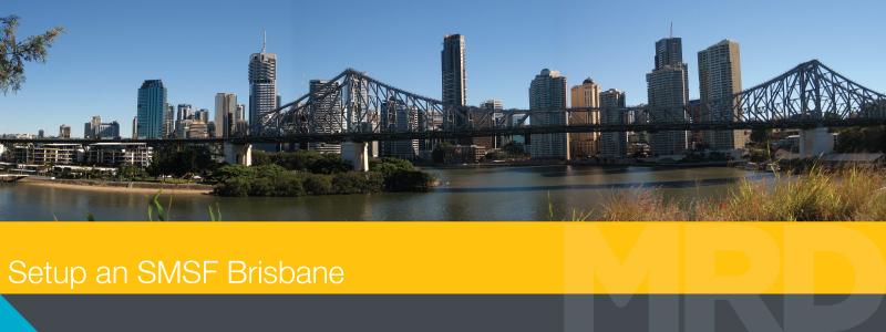 Setup an SMSF Brisbane.jpg