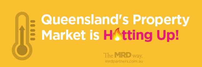 Queensland's property market is hotting up