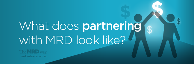 WHAT DOES PARTNERING WITH MRD LOOK LIKE?