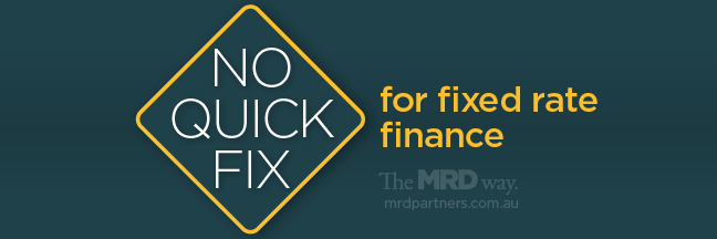No Quick Fix For Fixed Rate Finance