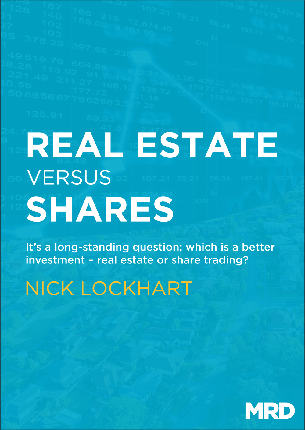 Real Estate Versus Shares eBook Cover-01.png