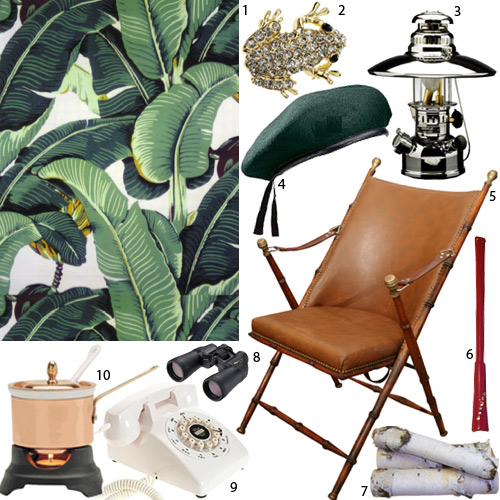 1.  Martinique Banana Leaf Wallpaper ; 2.  Rhinestone Frog Pin , $16; 3.  BriteLyt Lantern , $134; 4.  Green Beret , $14; 5.  Antique Campaign Chair , $3250; 6.  Vintage Cigarette Holder , $15; 7.  White Birch Logs , $15; 8.  Nikon Binoculars , $84; 9.  Crosley Desk Phone , $40; 10.  Copper Fondue Set , $99