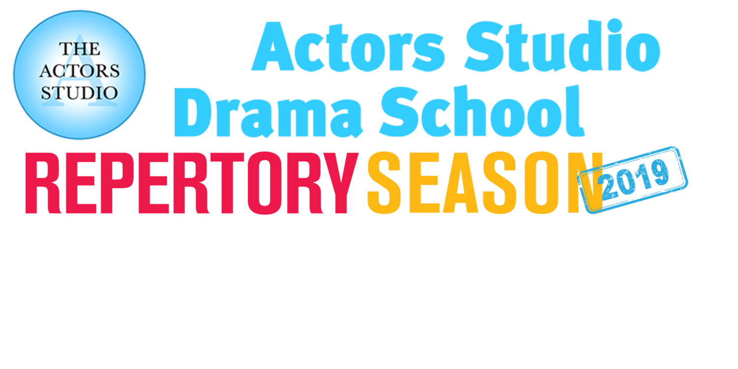 The Actors Studio Drama School Repertory Season