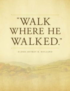 walk where he walked.jpg